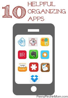 This is a great list of apps to help you get organized....and stay that way!