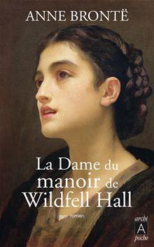 La dame du manoir de Wildfell Hall BySuperbe roman gothique !