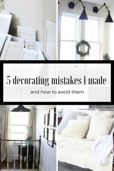5 decorating mistakes I made and how to avoid them.