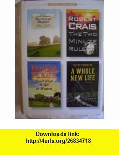 Dear John, The Two Minute Rule, Cant Wait to get to Heaven, A Whole New Life (Readers Digest Select Editions) Nicholas Sparks, Robert Crais, Fannie Flagg, Betsy Thornton ,   ,  , ASIN: B000UOG14A , tutorials , pdf , ebook , torrent , downloads , rapidshare , filesonic , hotfile , megaupload , fileserve