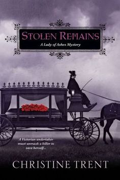 Stolen Remains (Lady of Ashes Series #2)