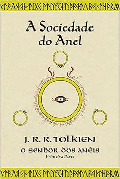O Senhor Dos Anéis A Sociedade do Anel (livro I) - Livros Amazon.com.br