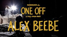 Be sure to check out the teaser for Alex Beebe's full part One Off. Teaser drops this monday. | TransWorld SNOWboarding
