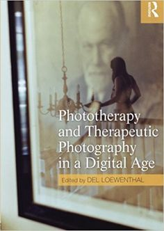 Image result for Phototherapy and Therapeutic Photography in a Digital Age