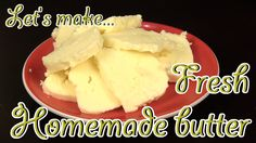 How To Make Butter At Home Recipe