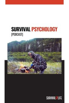 Survival Life, Survival Prepping, Survival Gear, Psychology, Psicologia