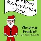 Christmas Sight Word Mystery Picture of Santa.  Students use the key to determine which portions of the picture should be corored with a specific c...
