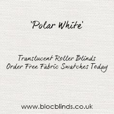 Polar White Translucent Blinds Fabric. Order Free Swatches for Made to Measure Blinds Online.
