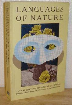 Languages of Nature: Critical Essays on Science as Literature by L.J. Jordanova, http://www.amazon.com/dp/0946960364/ref=cm_sw_r_pi_dp_r5Smrb041RJYR