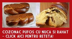Cozonac cu nuca sau rahat - reteta strabunicii mele Buia din Sibiu | Savori Urbane Cake Recipes, Dessert Recipes, Non Plus Ultra, Cacao Beans, Quick Bread, Finger Foods, Food Art, Nutella, Carne