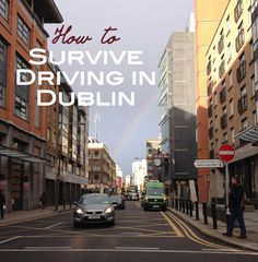 How to Survive Driving in Dublin