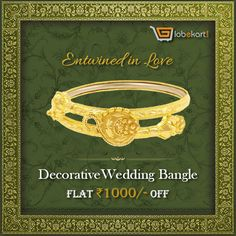 Gift jewellery to your spouse that is wrapped with your love! Go to http://bit.ly/2fgCf3C and buy Globekart's Decorative Wedding Bangle for your beloved. How about if you get this sterling jewellery at flat Rs1000 off? Nothing like it! Click ➤ http://bit.ly/2f08BmX and explore other exquisite jewelleries of Globekart. #EntwinedInLove #WeddingBangle #Jewellery #GoldJewellery #Diamond #Rs1000Off #Globekart
