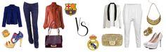 For woman who like football (soccer). How to dress ? Real / Barça
