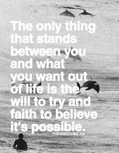 The Only Thing That Stands Between You And What You Want Out Of Life Is …