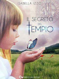 """La libreria di Luce: Segnalazione: """"Il segreto del tempio"""" di Isabella ..."""