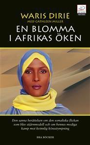 Waris Dirie är född i Somalia, i en nomadfamilj vars vardag i mycket präglades av traditionalla muslimska värderingar. Vid sex års ålder vallade hon getter i den somaliska öknen. När hon var tolv skulle hon giftas bort med en för henne okänd sextioårig man. Hon flydde då till Mogadishu och lyckades ta sig vidare till London där hon fick arbete som oavlönad piga hos en farbror, den somaliske ambassadören.