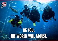 The world doesn't need you to look or act like anyone else. Be yourself, the right people will love you just the way you are. Those that won't adjust....are best lost. #scubadiving #scubadivers