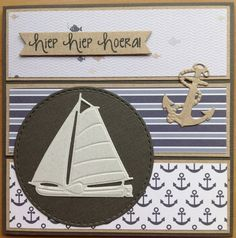 Kaartenblog van Tineke: Mannenkaart met bootje Scrapbooking Layouts, Scrapbook Cards, Small Sailboats, Nautical Cards, Beach Cards, Birthday Cards For Women, Die Cut Cards, Marianne Design, Get Well Cards