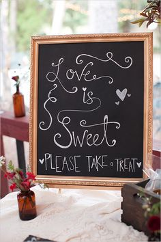 #love is #sweet #sign @weddingchicks