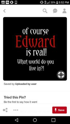 Edward is real