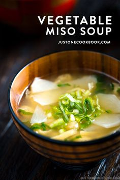 A bowl of piping hot Vegetable Miso Soup is a simple mix of comfort, nutrition, and deliciousness! The versatility of Japanese miso soups is also a great way to incorporate seasonal vegetables. Easy Japanese Recipes, Asian Recipes, Ethnic Recipes, Asian Foods, Oven Recipes, Gourmet Recipes, Soup Recipes, Easy Recipes, Recipies