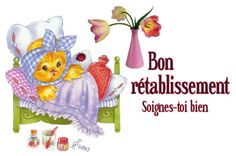 Soigne Toi Bien, Bisous Gif, Image Mickey, Get Well Soon Quotes, Encouragement, Bon Weekend, Google Images, Good Morning, Congratulations