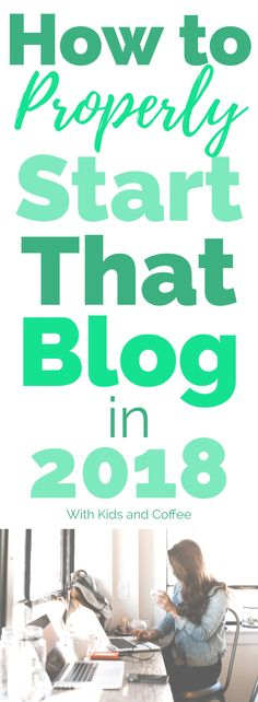 Start a Blog in 2018 with this easy step by step guide---great for any new blogger, but REALLY great for anyone starting a mom blog. Tips on how to be self-hosted, how to pick the perfect name, and a long list of blogging resources and social media strategy tips!