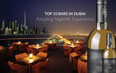 Find Top 10 Bars in Dubai : Amazing Nightlife Experience hear list of top bars in Dubai while enjoying your evening with a sip of cocktails.  http://goo.gl/Q3lYud
