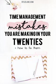 Do you struggle with manage your time well? Plan to get much more done than you actually do? Time management skills will solve all your problems! I am sharing with you all the time management mistakes I see people make in their 20s and how to fix them! Click through to see the time management tips!
