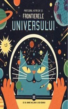 Din Profesorul Astro Cat și Frontierele Universului vei afla absolut totul despre stele, planete, sistemul solar, galaxii și Univers. Profesorul Astro s-a asigurat că așa va fi – e o felină foarte greu de mulțumit!