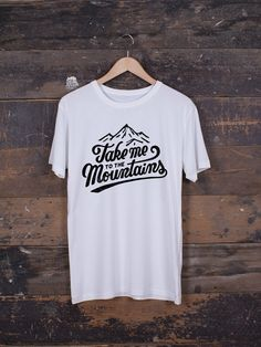 Take Me To The Mountains Graphic T-shirt by The Level Collective – hand screen-printed in Sheffield on ethically made Bamboo/Organic cotton blend t-shirts.