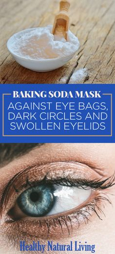 Baking Soda Mask Against Eye Bags, Dark Circles and Swollen Eyelids #Beauty #Facemask #Skincare