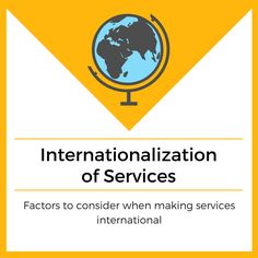Internationalization of Services – Factors to consider when making services international