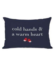 Look what I found on #zulily! 'Cold Hands & A Warm Heart' Rectangular Throw Pillow #zulilyfinds
