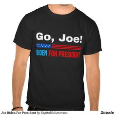 Joe Biden For President Tees