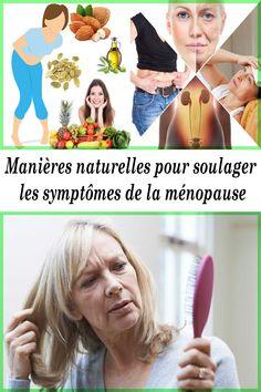 Manières naturelles pour soulager les symptômes de la ménopause