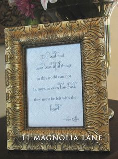 """Printable Helen Keller quote {easy Mother's Day gift idea}...""""The best and most beautiful things in this world can not be seen or even touched, they must be felt with the heart."""""""