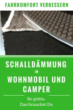 Automotive noise insulation - layer by layer to rest in the camper,Insulate camper / camper. DIY car noise insulation - how it works, you need this material! Van Camping, Camping Glamping, Camping Gear, Camping Hacks, Trailers Camping, Camper Diy, Camper Jacks, Diy Auto, Luxury Campers
