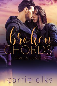 🌟 🌟 🌟 I prefer the other more artsy cover but anyway, Carrie never, ever disappoints. Broken Chords (Love in London Book (English Edition) : Carrie Elks Kindle, Carrie, Great Books, My Books, Broken Chords, English, London, Love Story, Carry On