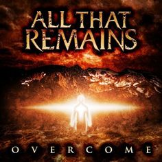 """All That Remains - """"Two Weeks"""" This is a track from the 2008 album """"Overcome"""" - it is one of the albums I like a lot."""