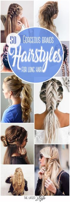 50 Gorgeous Braids Hairstyles For Long Hair  #hairstyles #hair #hairstylesideas