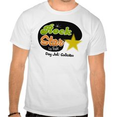 Rock Star By Night - Day Job Solicitor T Shirt, Hoodie Sweatshirt