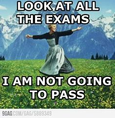 How I'm feeling this time about my exams