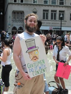 An honorable man from Slutwalk. He looks like a delightful person!