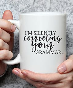 Take a look at this Hey Shabby Me 'Correcting Your Grammar' Ceramic Mug today! Kitchen Decor Themes, Kitchen Ideas, Little Liars, Kitchen Interior, Cool Kitchens, Grammar, Ceramics, Mugs, Tableware