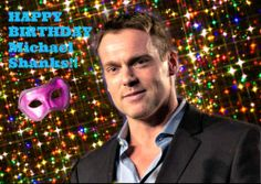 HAPPY Birthday Michael Shanks!!