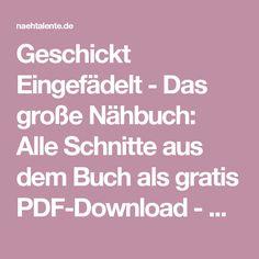 Geschickt Eingefädelt - Das große Nähbuch: Alle Schnitte aus dem Buch als gratis PDF-Download - Nähtalente