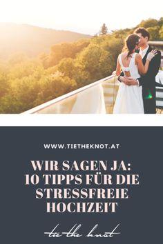 10 Tipps für die stressfreie Hochzeit: Entspannt heiraten