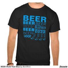 BEER! Multi-Text Blue #beer http://www.zazzle.com/beerbrew?rf=238806092629186307