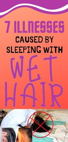 7 ILLNESSES CAUSED BY SLEEPING WITH WET HAIR Remedies For Nausea, Natural Remedies For Migraines, Psoriasis Remedies, Natural Sleep Remedies, Holistic Remedies, Natural Health Remedies, Health And Fitness Expo, Health And Wellness, Sleeping With Wet Hair